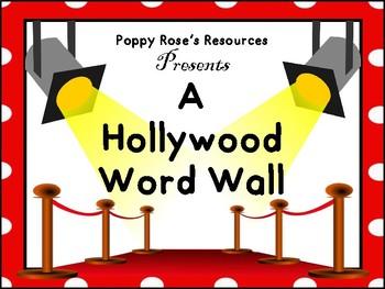 Hollywood Word Wall  Grade 2-3