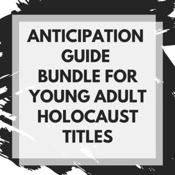 Holocaust Anticipation Guides--Boy in the Striped Pajamas, Book Thief, & more