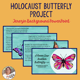 Holocaust Butterfly Project- Terezin Background PowerPoint