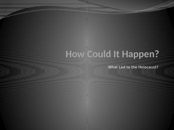 Holocaust: How It Could Happen PPT