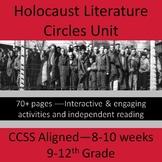 Holocaust Literature Circles 8-10 Week Unit Plan -- 9-12th Grade