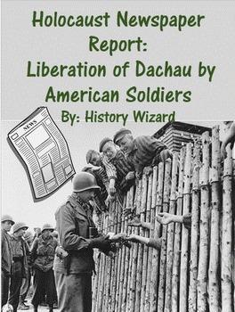 Holocaust Newspaper Report: Liberation of Dachau by Americ