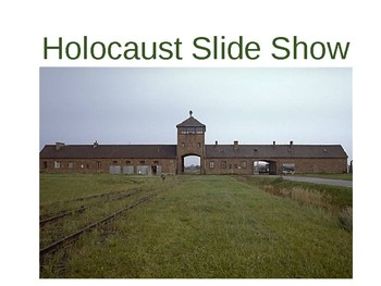Holocaust Power Point Presentation