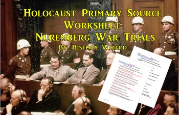holocaust primary source worksheet nuremberg war trials by  holocaust primary source worksheet nuremberg war trials
