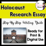Holocaust Research Packet: Step by Step Writing Guide for