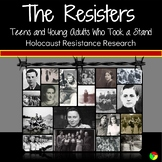 Holocaust Research: We are the RESISTERS. Teens & Young Adults Who Took a Stand!