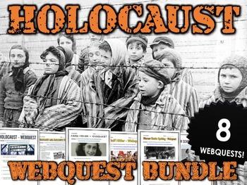 Holocaust - Webquest Bundle (8 Holocaust Webquests with ...