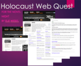 Holocaust Webquest Study or Intro to for Night by Elie Wiesel