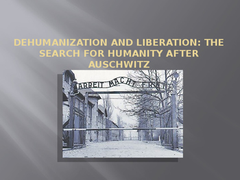 Holocaust-dehumanization and liberation after Auschwitz