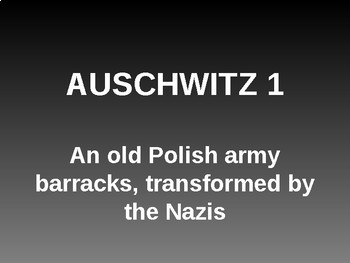 Holocaust powerpoint on Auschwitz for use in a lesson or assembly