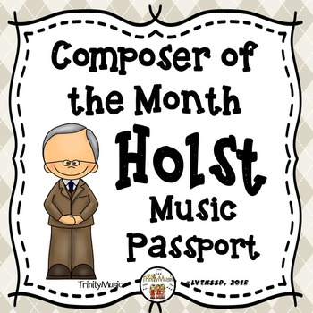 Holst Passport (Composer of the Month)