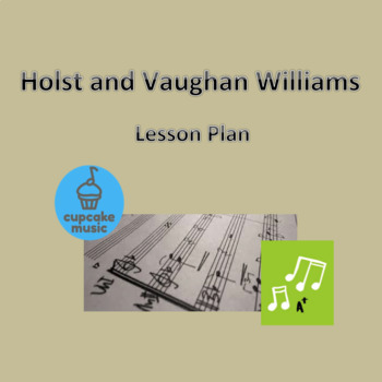 Holst and Vaughan Williams Lesson Plan