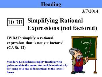 Holt Algebra 10.3B Simplifying Rational Expressions (not f