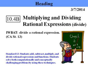 Holt Algebra 10.4B Multiplying and Dividing Rational Expre