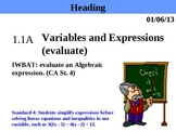 Holt Algebra 1.1A Variables and Expressions (evaluate) PPT