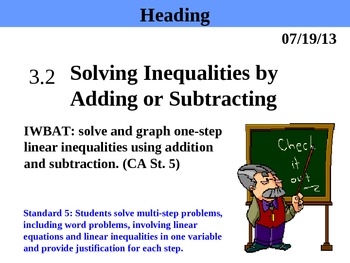 Holt Algebra 3.2 Solving Inequalities by Adding or Subtrac