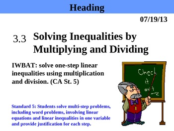 Holt Algebra 3.3 Solving Inequalities by Multiplying and Dividing PPT