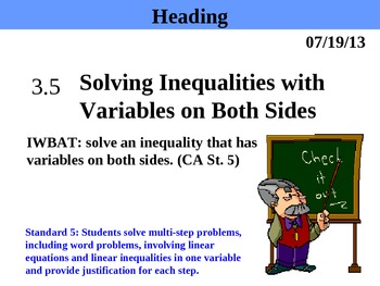 Holt Algebra 3.5 Solving Inequalities with Variables on Bo