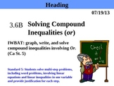 Holt Algebra 3.6B Solving Compound Inequalities (or) PPT
