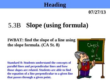 Holt Algebra 5.3B Slope (using formula) PPT