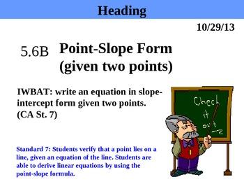 Holt Algebra 5.6B Point-Slope Form (given two points) PPT + Worksheet