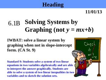 Holt Algebra 6.1B Solving Systems by Graphing (not y = mx + b) PPT