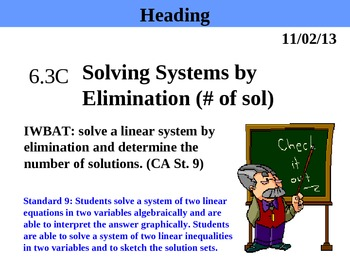 Holt Algebra 6.3C Solving Systems by Elimination (# of sol