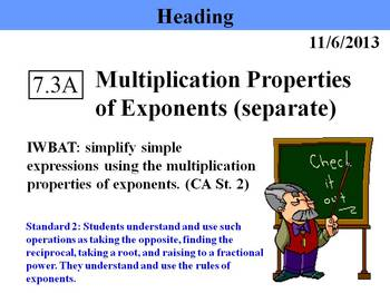 Holt Algebra 7.3A Multiplication Properties of Exponents (separate) PPT