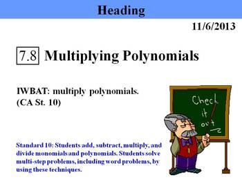 Holt Algebra 7.8 Multiplying Polynomials PPT