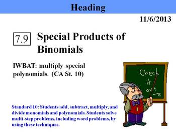 Holt Algebra 7.9 Special Products of Binomials PPT