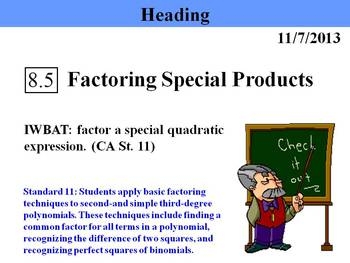 special products and factoring Special products • square of binomial (x + y)² = x² + 2xy + y² (x - y)² = x² - 2xy + y² the square of binomial is the sum or difference of two terms.