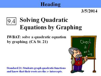 Holt Algebra 9.4 Solving Quadratic Equations by Graphing PPT