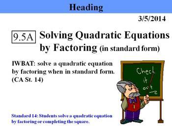 Holt Algebra 9.5A Solving Quadratic Equation by Factoring