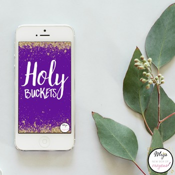 Holy Buckets-Purple Phone Background