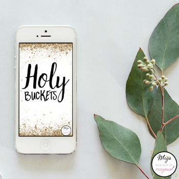 Holy Buckets- White Phone Background