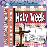 Holy Week: Easter Sequencing {Bible Theme}