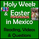Holy Week & Easter in Mexico - English Reading & Questions - Semana Santa