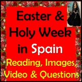 Holy Week & Easter in Spain - English Reading & Questions - Semana Santa