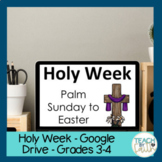 Holy Week - Google Drive - Distance Learning - Grades 3-4