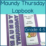 Holy Week - Maundy Thursday Lapbook