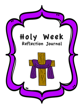 Holy Week Reflection Journal - Complete Workbook with Bible Readings