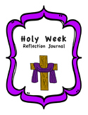 Holy Week Reflection Journal - Complete Workbook with Bibl