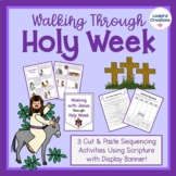 Lent, Holy Week Scripture Cut and Paste Sequencing Activities