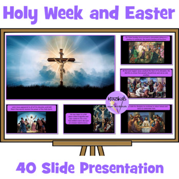 Holy Week and the Easter Story Presentation