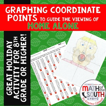 Graphing Coordinate Points Activity to Guide the Viewing of Home Alone