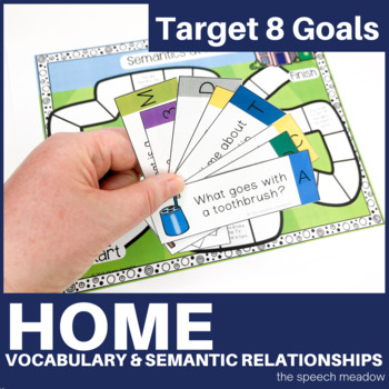Home: Building Vocabulary and Semantic Relationships