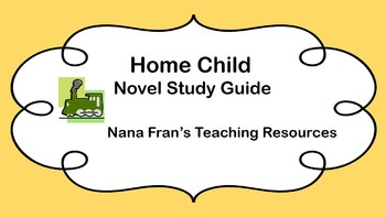 Home Child Novel Study Guide