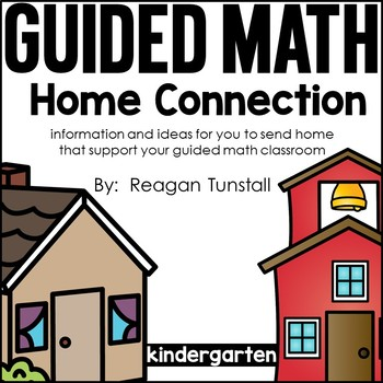Home Connection Kindergarten Guided Math