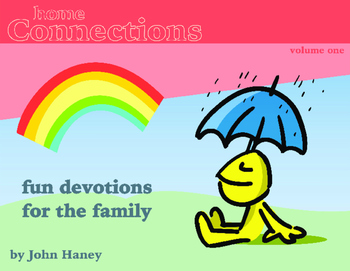 Home Connections: Family Devotions, Vol. 1