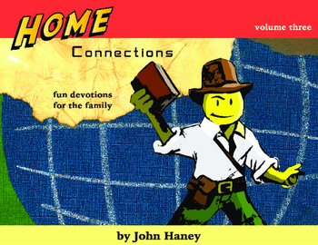Home Connections: Family Devotions, Vol. 3